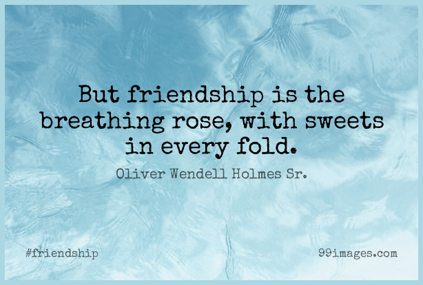 100 Short Friendship Quote By Oliver Wendell Holmes Sr About Sweet Real Friends Breathing For Whatsapp Dp Status Instagram Story Facebook Post Png Jpg 2021