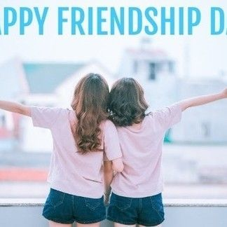 *Best* Happy Friendship Day 2019 [August 4, 2019] - HD Images, Quotes, Wallpapers - #6058