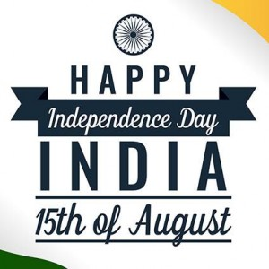 Happy Independence Day India - 15th of August
