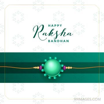 ? Best Happy Raksha Bandhan [August 3, 2020] - HD Wishes Images for Sisters/Brothers