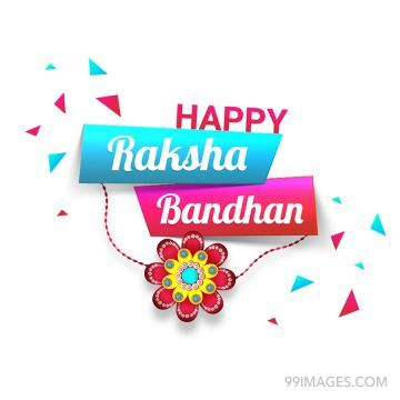 ? Happy Raksha Bandhan (Rakhi) [August 3, 2020] - WhatsApp DP, HD Images & Wallpapers