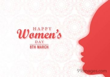 [8 March 2021] Happy Womens Day Images (gif), WhatsApp Status / DP, Wishes, Quotes, Messages, Gifts