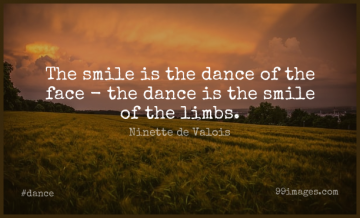 Short Dance Quote by Ninette de Valois about Dancing,Faces,Limbs for WhatsApp DP / Status, Instagram Story, Facebook Post.