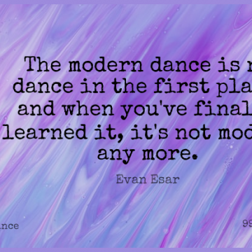 Short Dance Quote by Evan Esar about Firsts,Modern,Modern Dance for WhatsApp DP / Status, Instagram Story, Facebook Post.