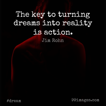 Short Dream Quote by Jim Rohn about Reality,Keys,Action for WhatsApp DP / Status, Instagram Story, Facebook Post.