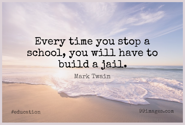 Short Education Quote by Mark Twain about School,Jail,School Education for WhatsApp DP / Status, Instagram Story, Facebook Post. (503574) - Education Quotes