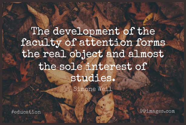 Short Education Quote by Simone Weil about Real,Attention,Development for WhatsApp DP / Status, Instagram Story, Facebook Post.