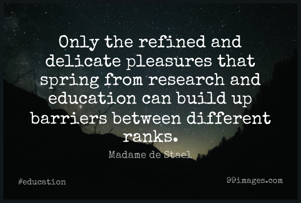 Short Education Quote by Madame de Stael about Spring,Research,Different for WhatsApp DP / Status, Instagram Story, Facebook Post.