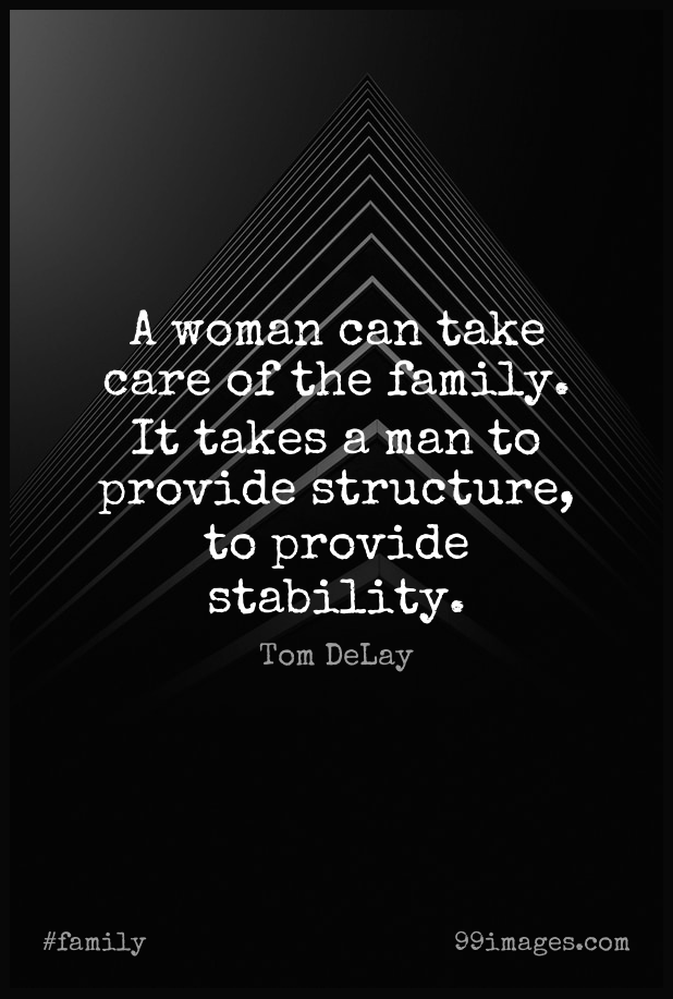 100 Short Family Quote By Tom Delay About Delay Care Structure For Whatsapp Dp Status Instagram Story Facebook Post 618x917 2020