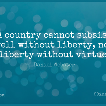 Short Freedom Quote by Daniel Webster about Country,4th Of July,Liberty for WhatsApp DP / Status, Instagram Story, Facebook Post.