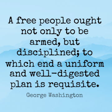 Short Freedom Quote by George Washington about Gun,People,Second Amendment for WhatsApp DP / Status, Instagram Story, Facebook Post.