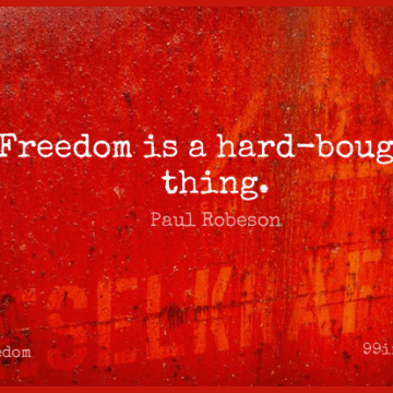 Short Freedom Quote by Paul Robeson about Hard for WhatsApp DP / Status, Instagram Story, Facebook Post.