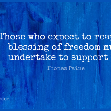 Short Freedom Quote by Thomas Paine about Blessing,Support,Reap for WhatsApp DP / Status, Instagram Story, Facebook Post.