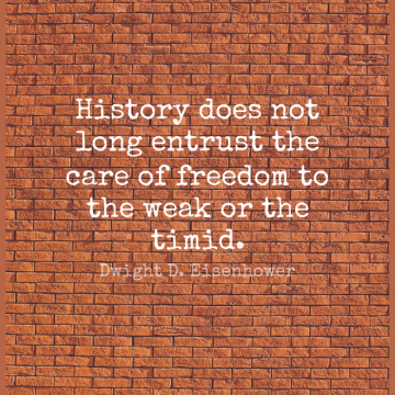 Short Freedom Quote by Dwight D. Eisenhower about Veterans Day,Military,Bad Ass for WhatsApp DP / Status, Instagram Story, Facebook Post.