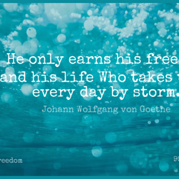 Short Freedom Quote by Johann Wolfgang von Goethe about Love,Life,Dream for WhatsApp DP / Status, Instagram Story, Facebook Post.