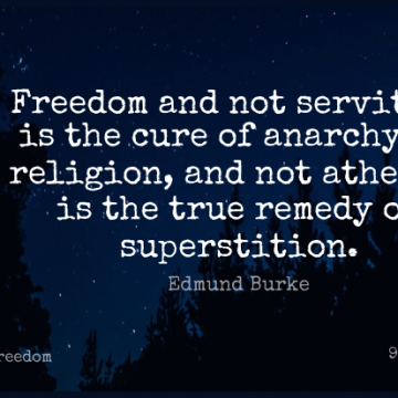 Short Freedom Quote by Edmund Burke about Atheism,Superstitions,Anarchy for WhatsApp DP / Status, Instagram Story, Facebook Post.