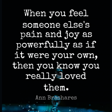 Short Friendship Quote by Ann Brashares about Inspirational Love,Pain,Loving Someone for WhatsApp DP / Status, Instagram Story, Facebook Post.