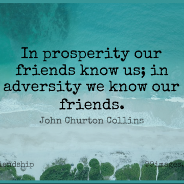 Short Friendship Quote by John Churton Collins about Love,Atheist,Funny Best Friend for WhatsApp DP / Status, Instagram Story, Facebook Post.