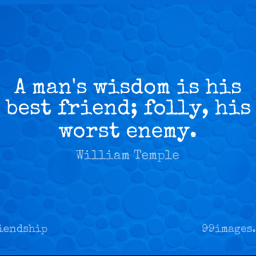 Short Friendship Quote by William Temple about Best Friend,Men,Worst Enemy for WhatsApp DP / Status, Instagram Story, Facebook Post.
