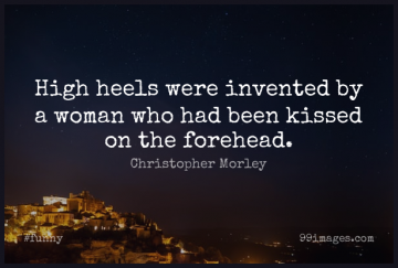 Short Funny Quote by Christopher Morley about Fashion,Women,Kissing for WhatsApp DP / Status, Instagram Story, Facebook Post.