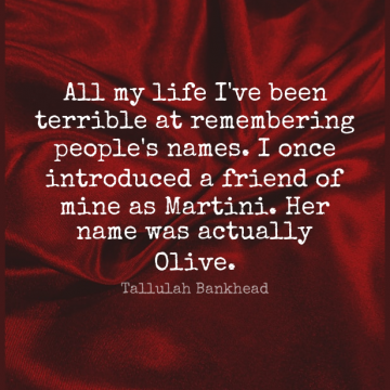 Short Funny Quote by Tallulah Bankhead about Life,Humorous,Names for WhatsApp DP / Status, Instagram Story, Facebook Post.