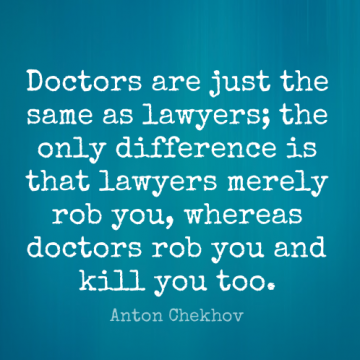 Short Funny Quote by Anton Chekhov about Humor,Doctors,Law for WhatsApp DP / Status, Instagram Story, Facebook Post.