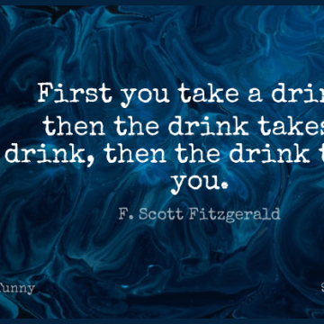 Short Funny Quote by F. Scott Fitzgerald about New Year,Drinking,Beer for WhatsApp DP / Status, Instagram Story, Facebook Post.