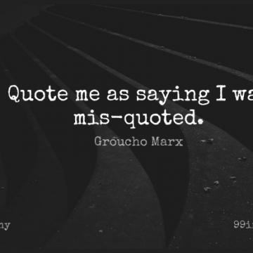 Short Funny Quote by Groucho Marx about Inspirational,Witty,Crazy for WhatsApp DP / Status, Instagram Story, Facebook Post.