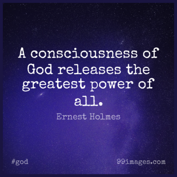 Short God Quote by Ernest Holmes about Consciousness,Release for WhatsApp DP / Status, Instagram Story, Facebook Post.