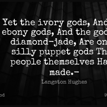 Short God Quote by Langston Hughes about Faith,Christian,Religious for WhatsApp DP / Status, Instagram Story, Facebook Post.