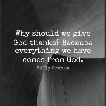 Short God Quote by Billy Graham about Thank You,Thankful,Christian for WhatsApp DP / Status, Instagram Story, Facebook Post.