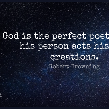 Short God Quote by Robert Browning about Perfect,Poet,Creation for WhatsApp DP / Status, Instagram Story, Facebook Post.
