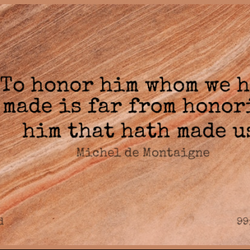 Short God Quote by Michel de Montaigne about Honor,Religion,Atheism for WhatsApp DP / Status, Instagram Story, Facebook Post.
