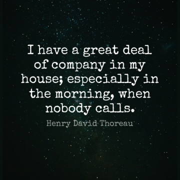 Short Good Morning Quote by Henry David Thoreau about Reality,House,Solitude for WhatsApp DP / Status, Instagram Story, Facebook Post.