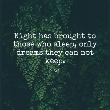 Short Good Night Quote by Enya about Goodnight,Dream,Sleep for WhatsApp DP / Status, Instagram Story, Facebook Post.