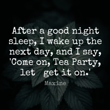 Short Good Night Quote by Maxine about Party,Sleep,Next Day for WhatsApp DP / Status, Instagram Story, Facebook Post.