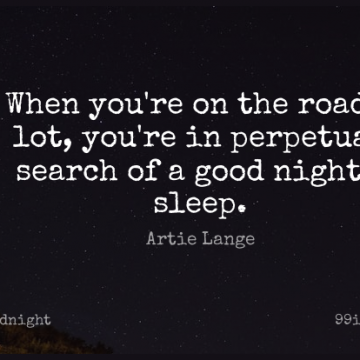 Short Good Night Quote by Artie Lange about Sleep,Night,Perpetual for WhatsApp DP / Status, Instagram Story, Facebook Post.