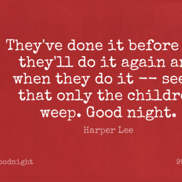 Short Good Night Quote by Harper Lee about Children,Tkam,Done for WhatsApp DP / Status, Instagram Story, Facebook Post.