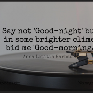 Short Good Night Quote by Anna Letitia Barbauld about Death,Morning,Prayer for WhatsApp DP / Status, Instagram Story, Facebook Post.