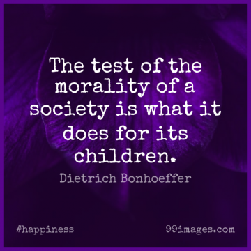 Short Happiness Quote by Dietrich Bonhoeffer about Life,Success,Children for WhatsApp DP / Status, Instagram Story, Facebook Post.