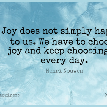 Short Happiness Quote by Henri Nouwen about Opportunity,True Joy,Choices for WhatsApp DP / Status, Instagram Story, Facebook Post.