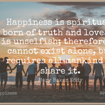 Short Happiness Quote by Mary Baker Eddy about Spiritual,Inner Peace,And Love for WhatsApp DP / Status, Instagram Story, Facebook Post.