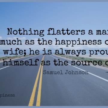 Short Happiness Quote by Samuel Johnson about Men,Wife,Proud for WhatsApp DP / Status, Instagram Story, Facebook Post.