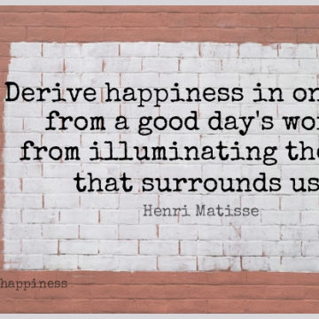 Short Happiness Quote by Henri Matisse about Inspirational,Work,Good Day for WhatsApp DP / Status, Instagram Story, Facebook Post.