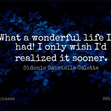 Short Happiness Quote by Sidonie Gabrielle Colette about Inspirational,Life,Motivational for WhatsApp DP / Status, Instagram Story, Facebook Post.