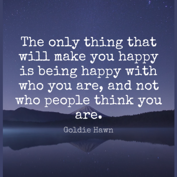Short Happiness Quote by Goldie Hawn about Happy,Attitude,Thinking for WhatsApp DP / Status, Instagram Story, Facebook Post.