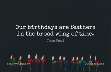 Short Happy Birthday Quote by Jean Paul about Funny Birthday,Time,Wings for WhatsApp DP / Status, Instagram Story, Facebook Post.