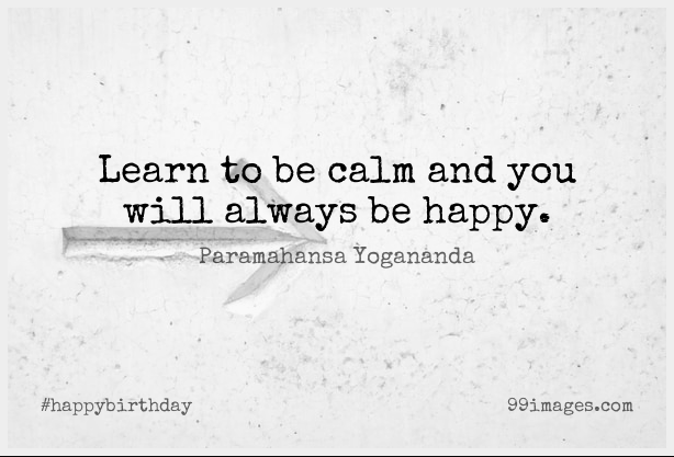 Short Happy Birthday Quote by Paramahansa Yogananda about Happiness,Inspirational Life,Yoga for WhatsApp DP / Status, Instagram Story, Facebook Post.