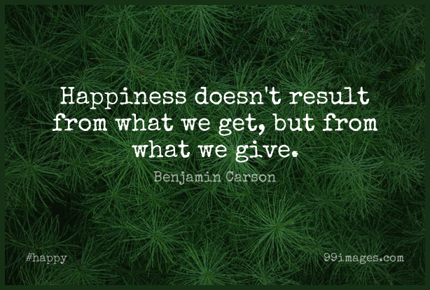 Short Happy Quote by Benjamin Carson about Giving,Christian Inspirational,Neurosurgeons for WhatsApp DP / Status, Instagram Story, Facebook Post. (409322) - Happy Quotes