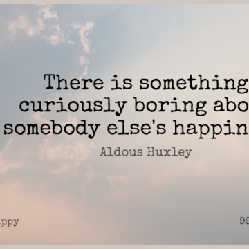 Short Happy Quote by Aldous Huxley about Happiness,Boring for WhatsApp DP / Status, Instagram Story, Facebook Post.